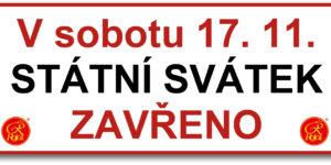 17. 11. - Státní svátek ZAVŘENO
