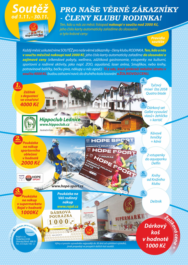 Měsíční soutěž supermarket Rojal 1.11. - 30.11