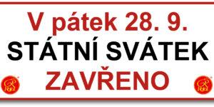 28. 9. - Státní svátek ZAVŘENO