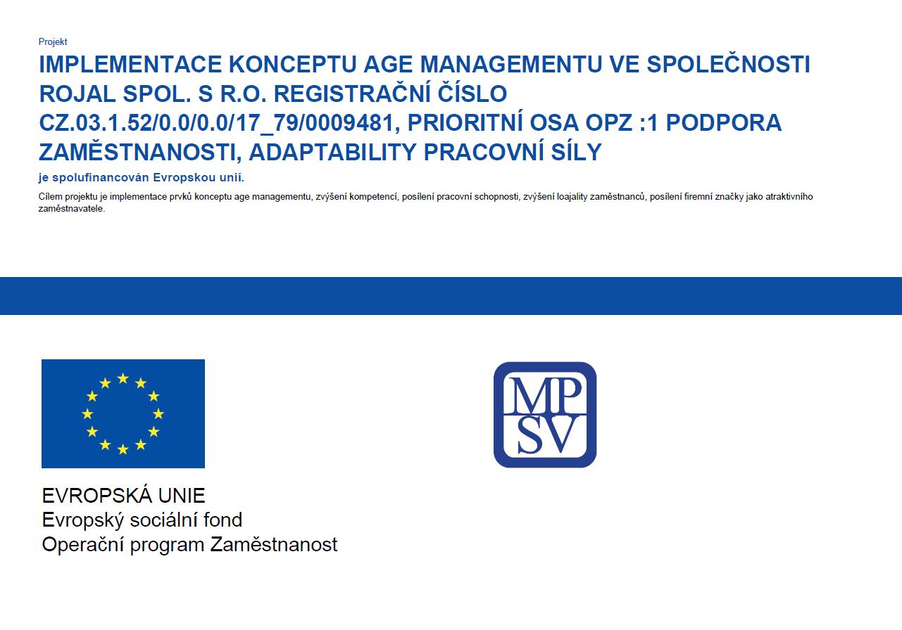 Implementace konceptu age managementu Rojal