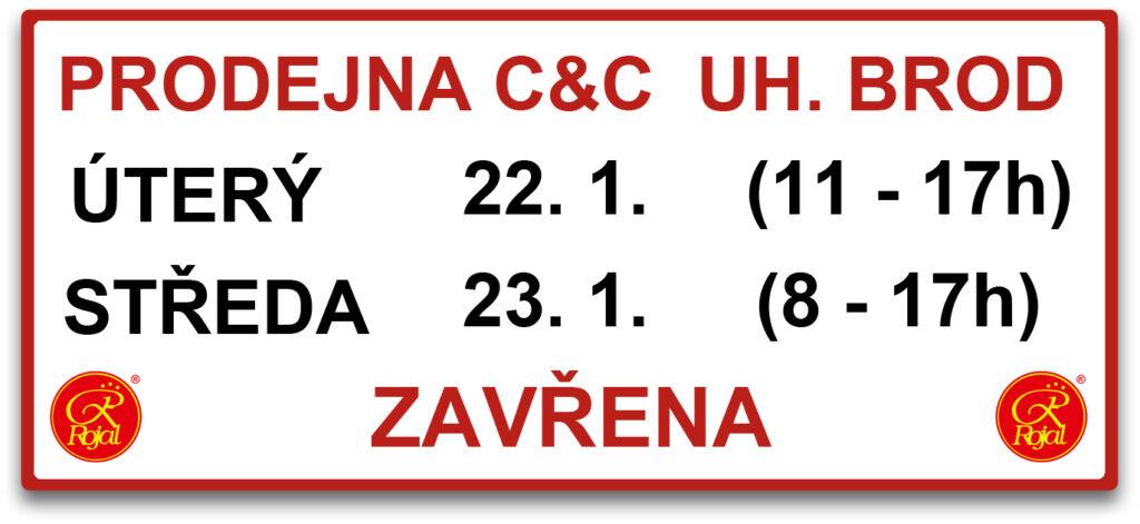 Prodejna CaC UB uzavřena 22.-23.1.2019