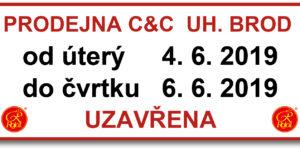 Prodejna CaC UB uzavřena 4.-6.6.2019