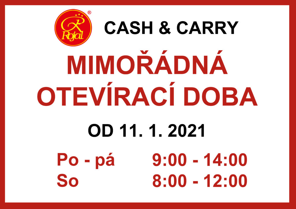 Mimořádná otevírací doba Cash & Carry Rojal od 11. 1. 2021