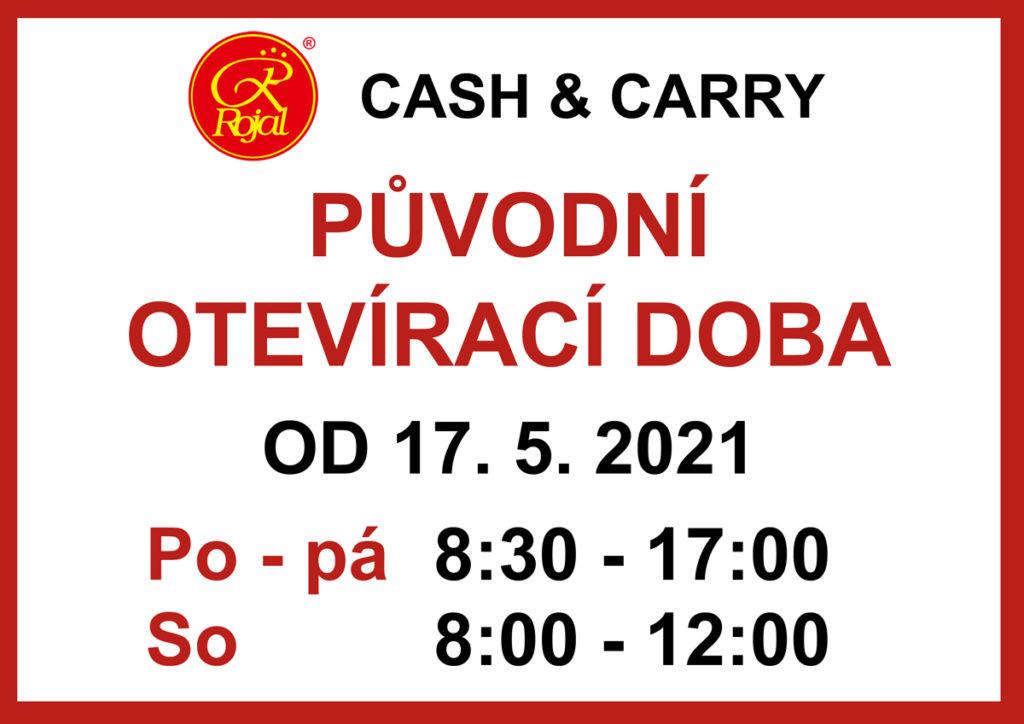 Původní otevírací doba Cash & Carry Rojal od 17. 5. 2021